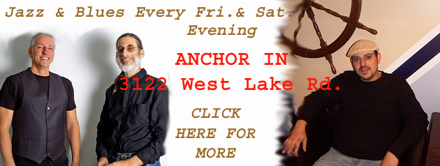 Anchor In -- jazz & blues every Fri. & Sat.