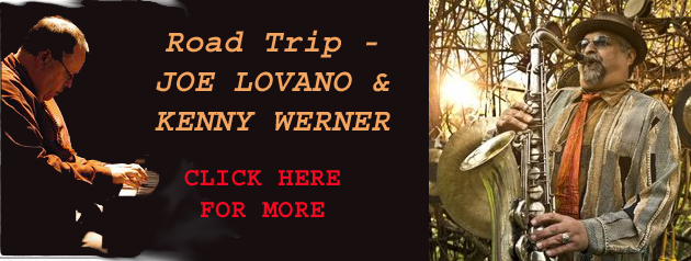 Road Trip: Joe Lovano & Kenny Werner